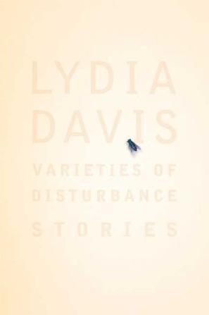 《困扰种种》的书封十分简洁,唯一特别的是一只苍蝇停留在作者莉迪亚·戴维斯的名字上。