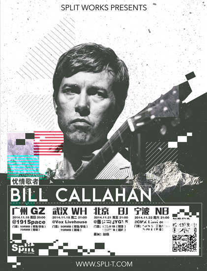 Split Works呈现:BILL CALLAHAN 中国巡演