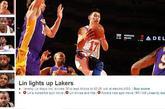 NBA官网:林书豪点燃湖人 本场比赛华裔天才林书豪依然炙手可热,砍下全场最高的38分,带领尼克斯92-85战胜湖人。林书豪最近一段时间的表现令人难以置信,即便是打出两双的科比和湖人也无法阻挡他的步伐。